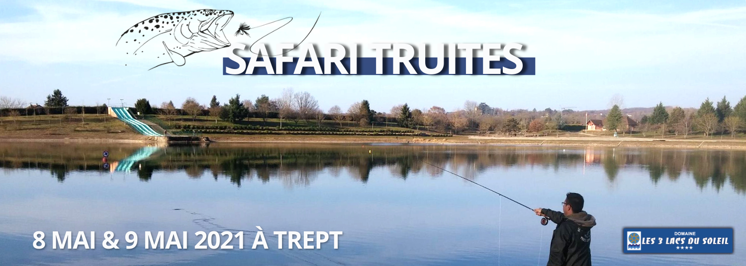 Safari truites